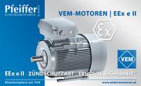 """VEM-Motor Zündschutzart EEx e II """"Erhöhte Sicherheit"""" - Zum Vergrößern klicken"""